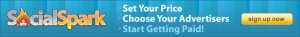 Set Your Price. Choose your Advertisers. Sign up for SocialSpark!