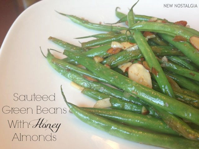 Sauteed Green Beans With Honey Almonds
