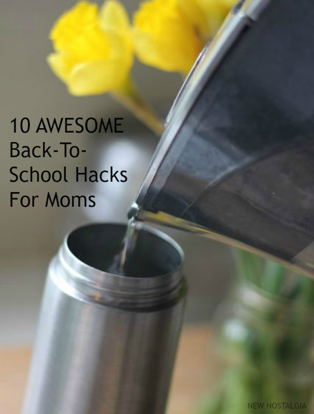 10 Awesome Back-To-School Hacks For Moms