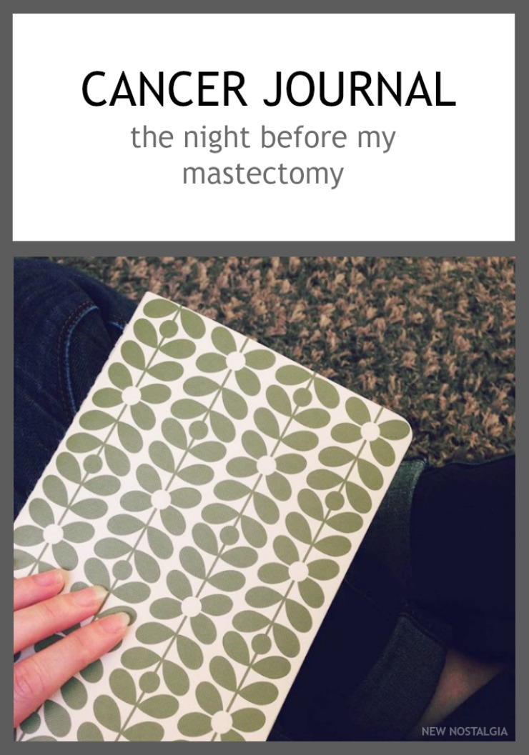Cancer Journal - The Night Before My Mastectomy